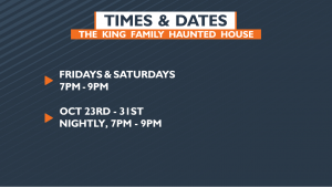 King Family Haunted House Hours